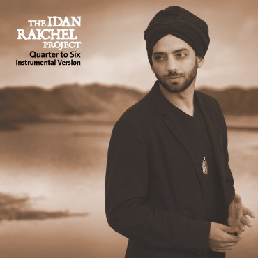Album The Idan Raichel Project – Quarter to Six (Instrumental Version) Cover