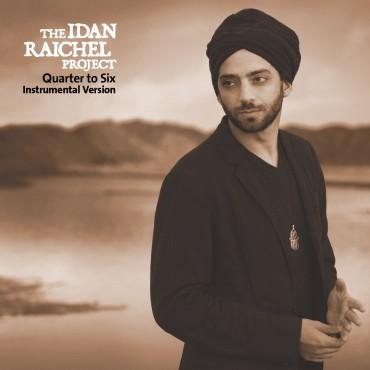 Album The Idan Raichel Project – Quarter to Six (Instrumental Version) Cover